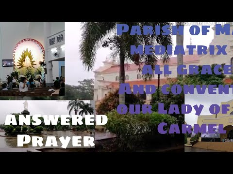 Видео: Parish of Mary Mediatrix of all Grace's and Convent  of our Lady of Mt. Carmel in Lipa Batanggas