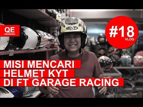 Misi Mencari Helmet KYT Di FT Garage Racing