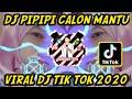 Dj Pipipi Calon Mantu Viral Dj Tik Tok   Mp3 - Mp4 Download