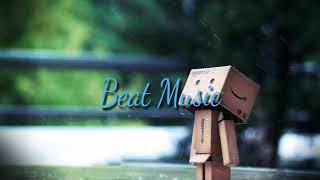 Nghe đi rồi khóc nhé! Sad Violin- Bản nhạc không lời buồn dành cho người thất tình / Beat Music