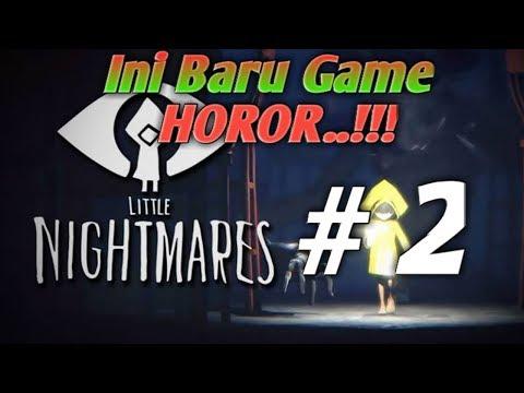 Little Nightmares Indonesia Part 2-Memainkan game horor yang satu ini di Tahun 2018