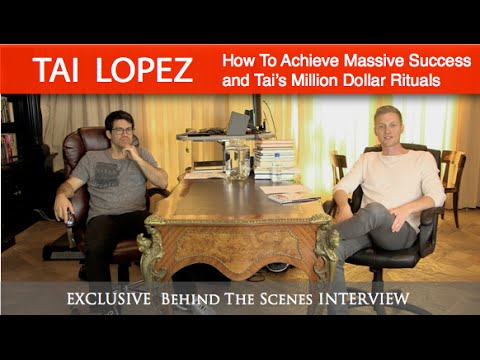 Tai Lopez - Best Interview on How To Achieve Success