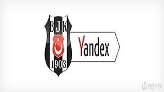 Beşiktaş Yandex Nasıl İndirilir ve Kurulur ?