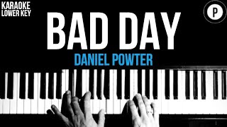 Daniel Powter - Bad Day Karaoke SLOWER Acoustic Piano Instrumental Cover Lyrics LOWER KEY