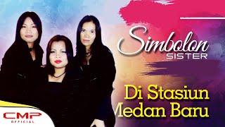 Simbolon Sister Vol. 3 - Di Stasiun Medan Baru (Official Lyric Video)