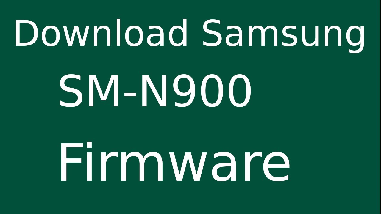 How To Download Samsung Galaxy NOTE 3 SM-N900 Stock Firmware