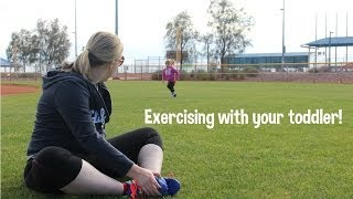 Exercising with your Toddler for busy Moms! Thumbnail