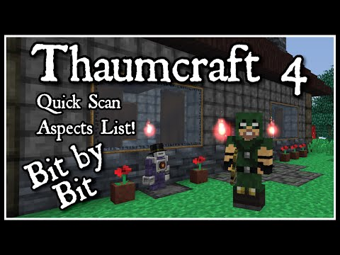 Thaumcraft 4 Bit by Bit: Quick Aspects Scan List!