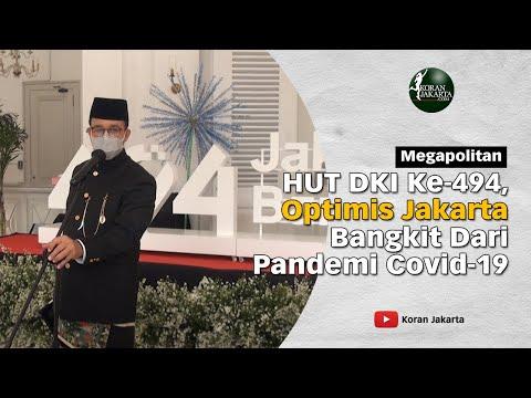 HUT DKI Ke-494, Optimis Jakarta Bangkit Dari Pandemi Covid 19