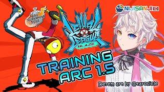 【Lethal League Blaze】TRAINING ARC 1.5!!! #NIJIID_BallTour【NIJISANJI ID | Derem Kado】