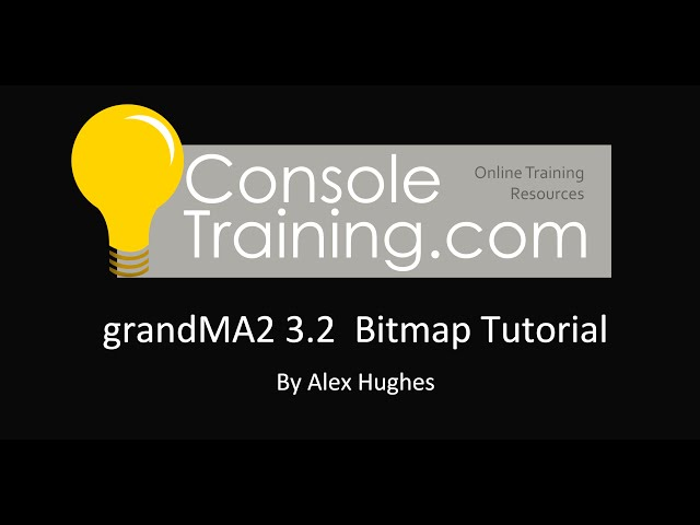 grandMA2 3.2: Advanced Bitmap Tutorial