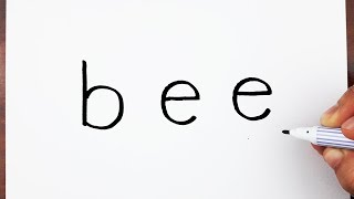 How to turn words BEE into a Cartoon - Art on paper