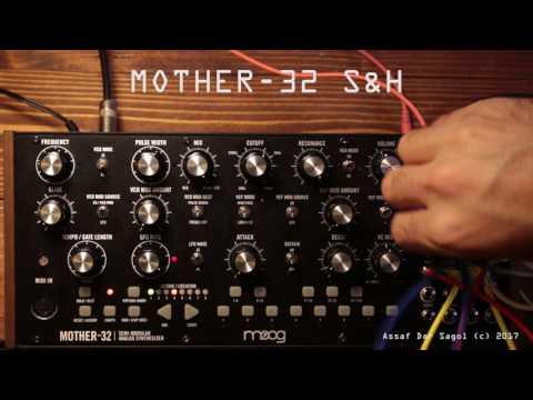 Moog Mother 32 S&H Tutorial