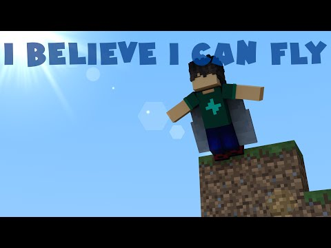 I Believe I Can Fly - Minecraft Animation