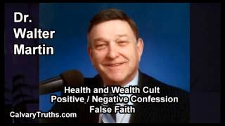 Health and Wealth Cult - Dr. Walter Martin