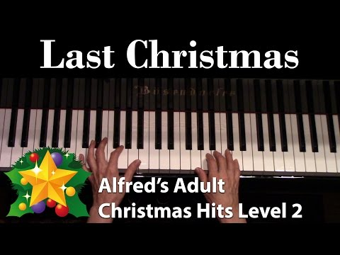 Last Christmas (Intermediate Piano Solo)