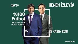 % 100 Futbol Trabzonspor - Fenerbahçe  25 Kasım 2018