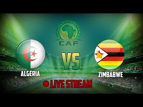 [LIVE] Algeria VS Zimbabwe   ♦♦♦CAF GABON 2017♦♦♦ الجزائر vs زيمبابوي