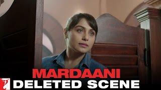 Download Video Deleted Scene:2 | Mardaani | Sinha Reprimands Shivani | Rani Mukerji MP3 3GP MP4