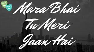 Mera Bhai Tu Meri Jaan Hai New WhatsApp status video   Tausef Sayyad  
