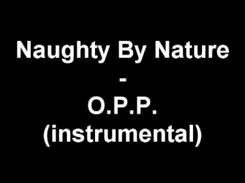 Naughty By Nature   O P P  instrumental