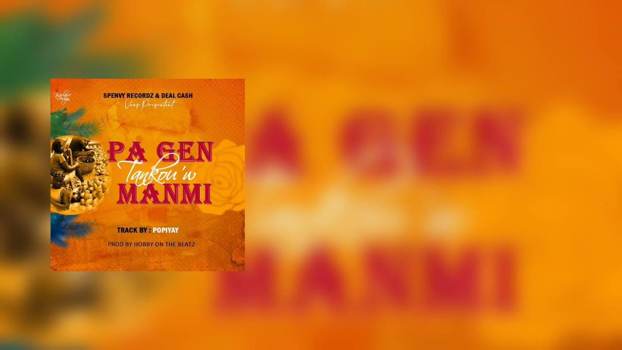 PA GEN TANKOU'W MANMI   POPIYAY DEAL CASH (Official Audio)