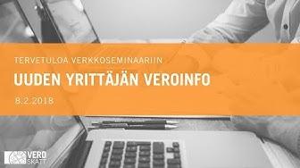 8.2.2018 Uuden yrittäjän veroinfo, verkkoseminaari