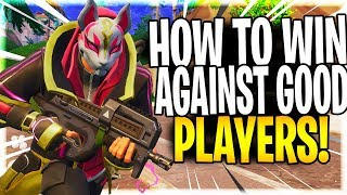 """FORTNITE TIPS & TRICKS TO WIN MORE! """"How To Play Against Good Players and Win!"""""""