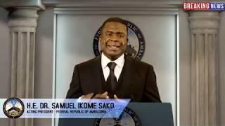 H.E. DR. SAMUEL IKOME SAKO ADDRESSES THE AMBAZONIA NATION - PLEASE SHARE.