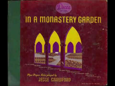 In a Monastery Garden ~ Jesse Crawford (Full Album) (1942)