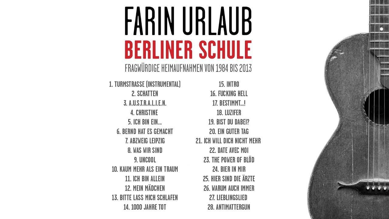 Farin Urlaub Berliner Schule Albumplayer Youtube