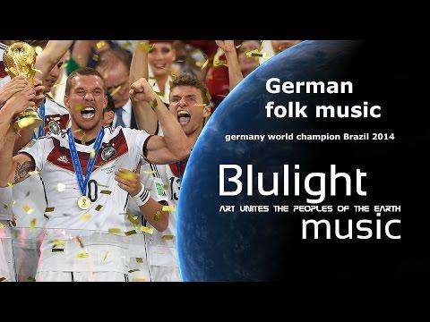 Germany world champion Brazil 2014 - German folk music