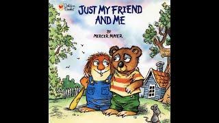 Just My Friend Aฑd Me | Read Aloud