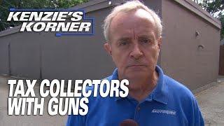 Tax Collectors With Guns - Kenzies Korner