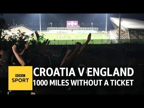 Croatia v England - 1000 miles without a ticket - BBC Sport