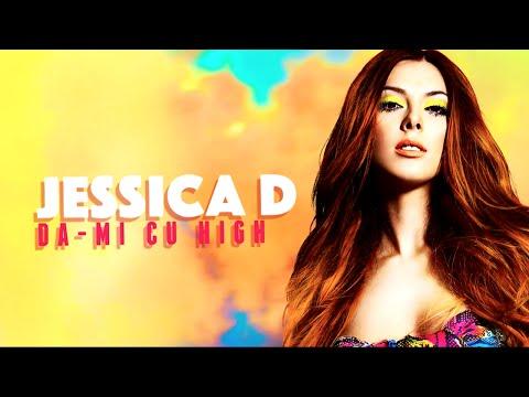 Jessica D - Da-mi Cu High (Official Lyric Video)