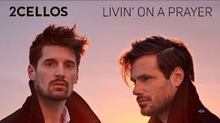 2Cellos is Back!!!! Livin' on a Prayer