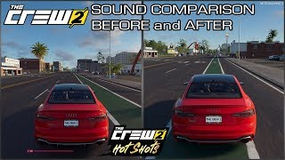 The Crew 2 - 2018 Audi RS5 Coupe Sound Comparison - Before and After April Update (Hot Shots Update)