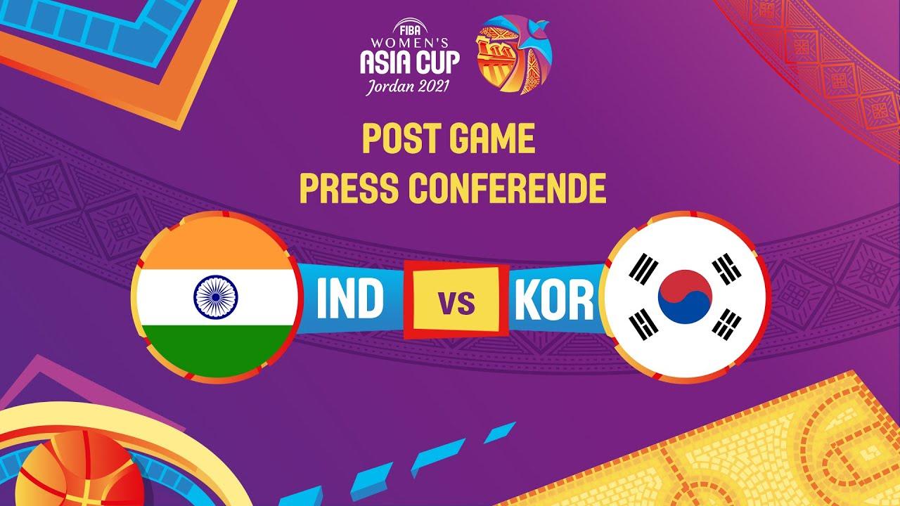 India v Korea - Press Conference   FIBA Women's Asia Cup 2021 - Division A