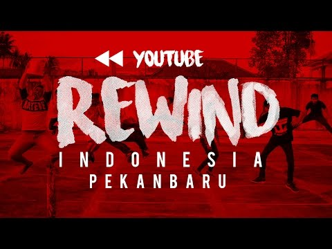 YOUTUBE REWIND 2016 INDONESIA I PEKANBARU - RIAU - #OMTELOLETOM