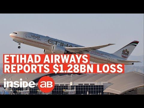 What Is Etihad Airways Doing To Recover From The Loss Of $1.28 Billion?