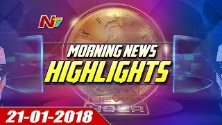 Morning News Highlights || 21st January 2018 || NTV
