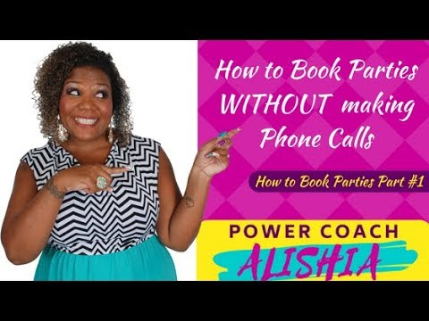 Direct Sales Training on How to Book Parties - Part #1: Book Parties WITHOUT Calling