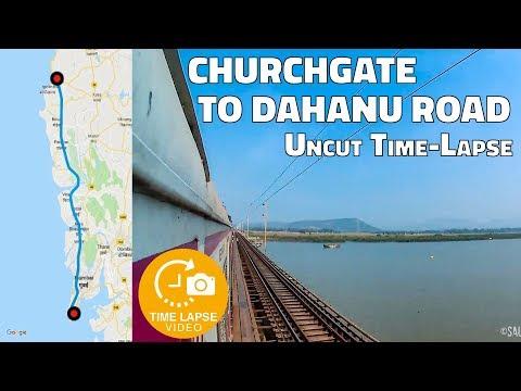 Mumbai Local Train Time-lapse Journey : Churchgate to Dahanu Road Uncut Time-lapse