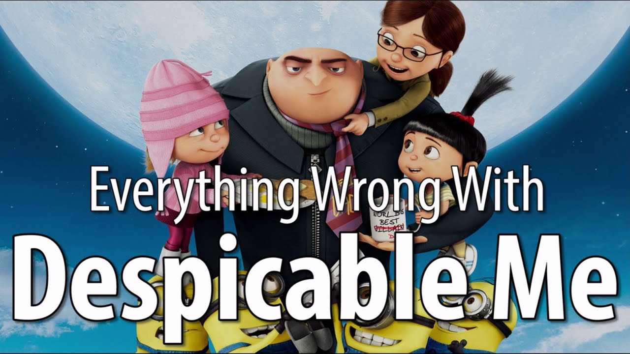 everything-wrong-with-despicable-me-in-19-minutes-or-less