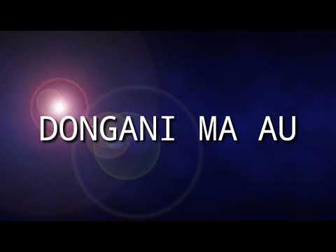 Lirik Dongani Ma Au