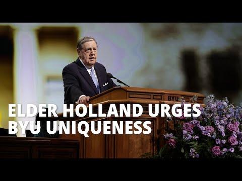 Elder Jeffrey R. Holland Urges BYU to Embrace Its Uniqueness, Stay True to the Savior