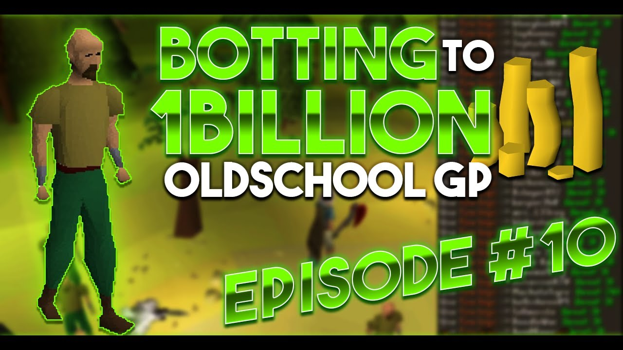 OSRS Botting From Scratch To 1B ep 10