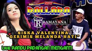 Gambar cover VARIASI TERBARU CAK MET - GERIMIS MELANDA - SISKA VALENTINA-  New PALLAPA Randu Padangan