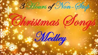 3 Hours of Non Stop Christmas Songs Medley